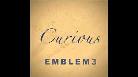 Emblem3 - Curious Official Audio