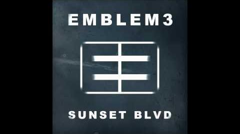 Emblem3 - Sunset Blvd Official Audio