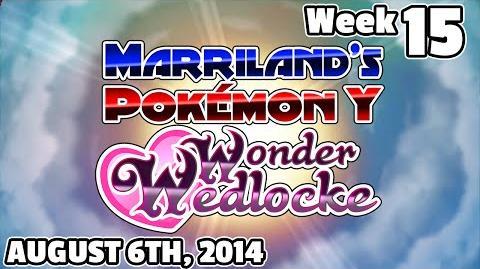 Pokémon Y Wonderwedlocke Wednesday, Week 15! Ft
