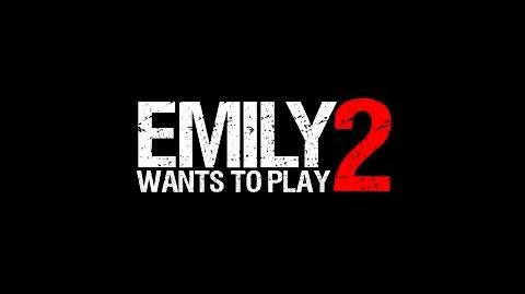 Emily Wants to Play 2 Teaser Trailer EWTP2