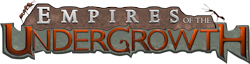 Empires of the Undergrowth Wikia