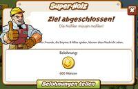 Super-Holz Belohnung (German Reward text)