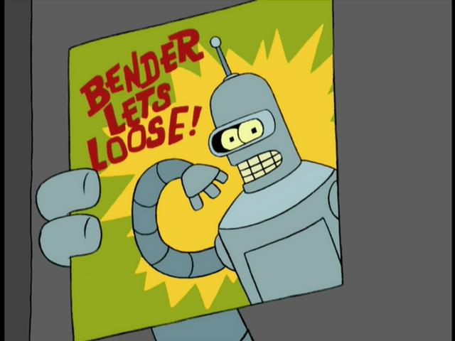 File:Bender Lets Loose!.png