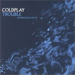 Trouble Live EP