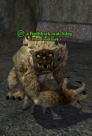 A Frothbark watchdog