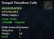 Tranquil Threadbare Cuffs
