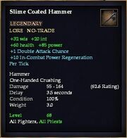 Slime Coated Hammer