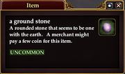 A ground stone