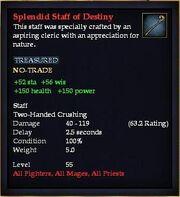 Splendid Staff of Destiny