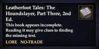 Leatherfoot Tales: The Houndslayer, Part Three, 2nd Ed. (Quest Starter)