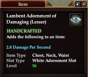Lambent Adornment of Damaging (Lesser)