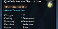 Quel'ule Arcane Destruction