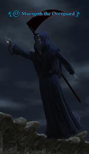 Muergoth the Overguard
