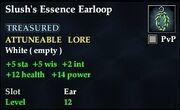 Slush's Essence Earloop