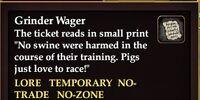 Grinder Wager