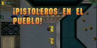 ¡Pistoleros en El Pueblo!