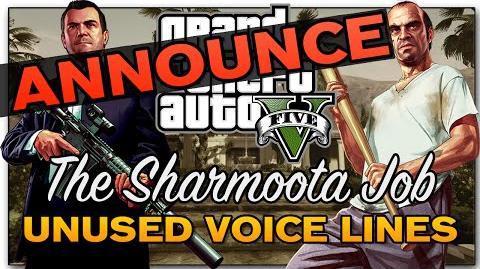 """-Announce- GTA V - """"The Sharmoota Job"""" Heist -Unused Voice Lines-"""