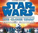 The Clone Wars: Espacio Salvaje