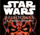 Star Wars Episodio I: La Amenaza Fantasma (novela)