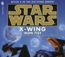 X-wing: Iron Fist