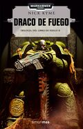 Draco de fuego, trilogia del libro del fuego 2