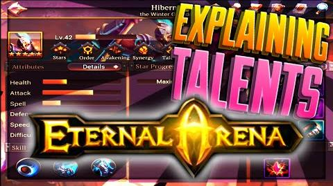 Eternal Arena Explaining Synergy & Talents! (Tips & Tricks)