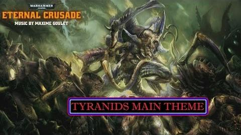 Warhammer 40,000 Eternal Crusade Tyranids Main Theme OST
