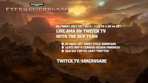 Warhammer 40K- Eternal Crusade Livestream - Episode 3