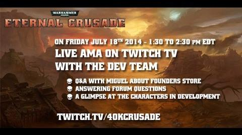 Warhammer 40K- Eternal Crusade Livestream - Episode 2