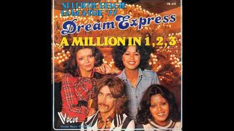 Dream Express - A Million In 1,2,3