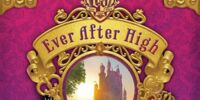 Ever After High (book series I)