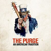 The Purge ~ An American Tradition