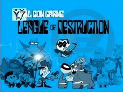 League of Destruction Titlecard