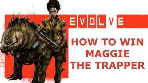 EVOLVE How to win with Maggie the trapper HD
