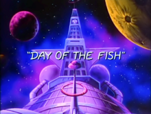 Day of the Fish