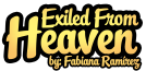 Exiled From Heaven Wiki