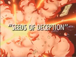 Seeds of Deception titlecard