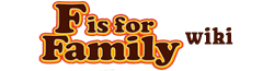 F Is for Family Wikia