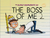The Boss of Me 2
