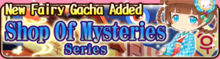 Shop of Mysteries Series Gacha