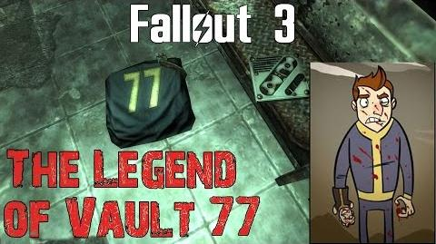 Fallout 3- The Legend of Vault 77