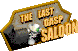 Fo2 The Last Gasp saloon sign