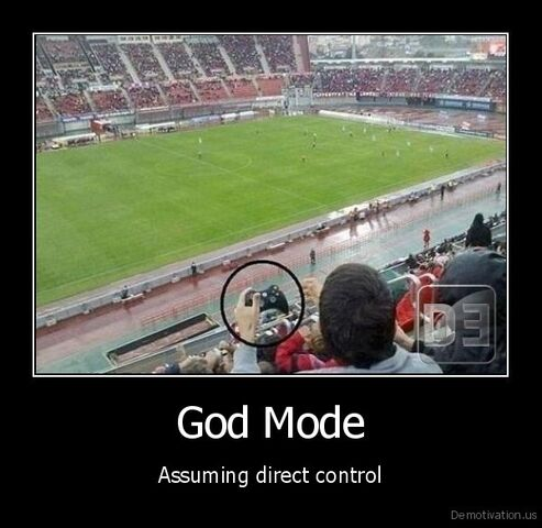 File:Demotivation us God-Mode-Assuming-direct-control 130884591380.jpg