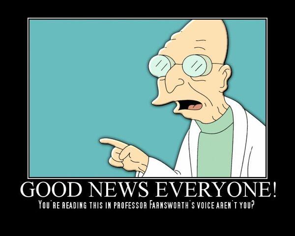 File:Good news everyone!.jpg