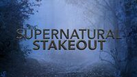 Supernatural Stakeout