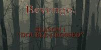 Double-Crossed (Revenge)