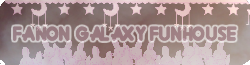 Fanon Galaxy Funhouse Wikia
