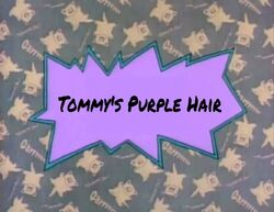 Tommy's Purple Hair title card