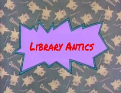Library Antics title card