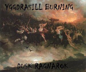 Yggdrasill Burning-Dusk Ragnarok